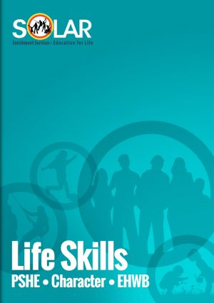 Life Skills (PSHE, Character, Emotional Wellbeing)